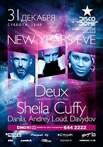 DISCODOME New Year with Deux + Sheila Cuffy, 31 декабря
