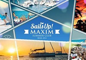 Журнал Maxim открывает летний клуб Sails Up! Maxim Summer Club