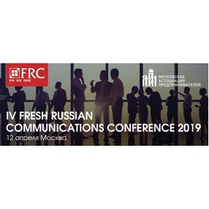 IV Fresh Russian Communications Conference 2019