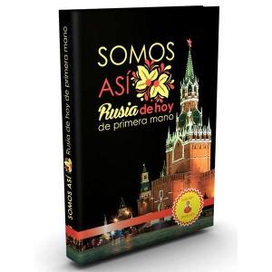 Презентация книги «Somos Asi Rusia de hoy de primera mano: О России из первых рук»