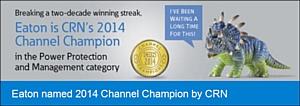 Eaton -CRN Channel Champion 2014 � ��������� ������ � ���������� ���������������