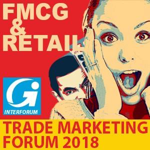 FMCG & Retail Trade Marketing Forum 2018