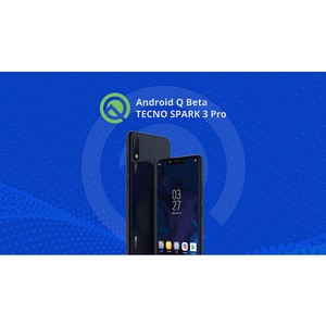 Android Q будет доступен к тестированию на Tecno Spark 3 Pro