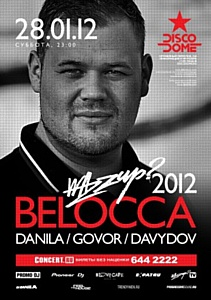 Belocca (Hungary) & Friends @ DISCODOME, 28 января
