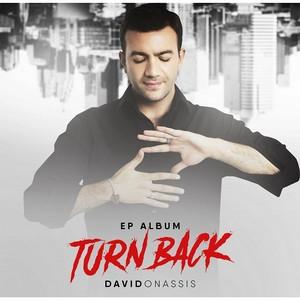 Turn back—дебютныймини-альбомпевца Давида Онассиса
