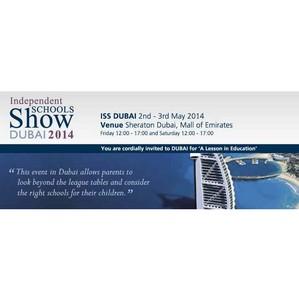 Independent Schools Show - выставка лучших частных школ Великобритании в Дубае 2-3 Мая 2014
